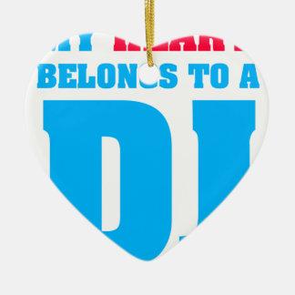 My Heart Belongs To A DJ Ceramic Ornament