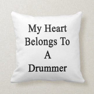 My Heart Belongs To A Drummer Throw Pillow