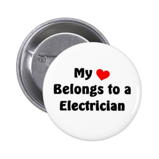 My heart belongs to a Electrician Button