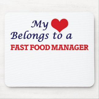 My heart belongs to a Fast Food Manager Mouse Pad