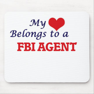 My heart belongs to a Fbi Agent Mouse Pad