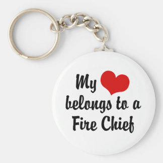 My Heart Belongs To A Fire Chief Keychain