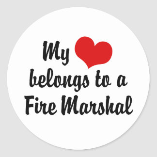 My Heart Belongs To A Fire Marshal Classic Round Sticker