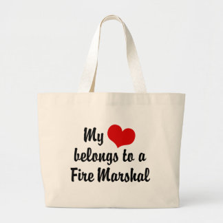 My Heart Belongs To A Fire Marshal Large Tote Bag