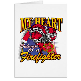My Heart belongs to a Firefighter Card