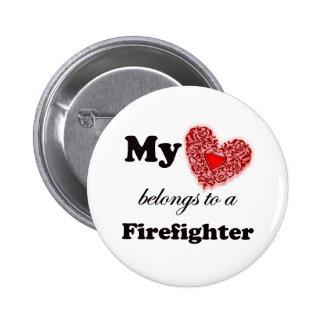 My Heart Belongs To A Firefighter Pinback Button