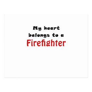 My Heart Belongs to a Firefighter Postcard