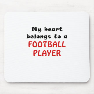 My Heart Belongs to a Football Player Mouse Pad