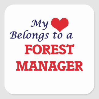 My heart belongs to a Forest Manager Square Sticker