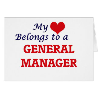 My heart belongs to a General Manager Card