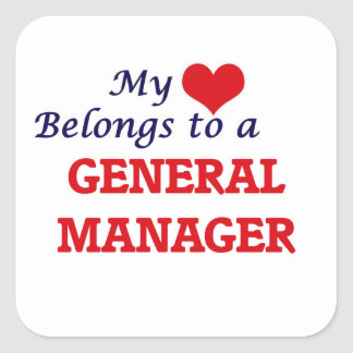 My heart belongs to a General Manager Square Sticker