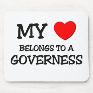 My Heart Belongs To A GOVERNESS Mouse Mats