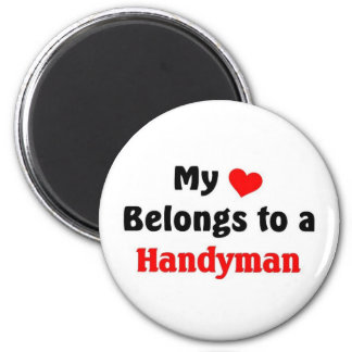 My heart belongs to a Handyman 2 Inch Round Magnet