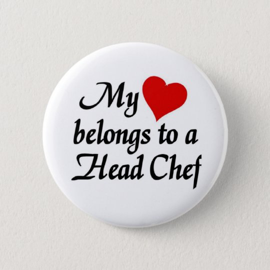 My heart belongs to a head Chef Button