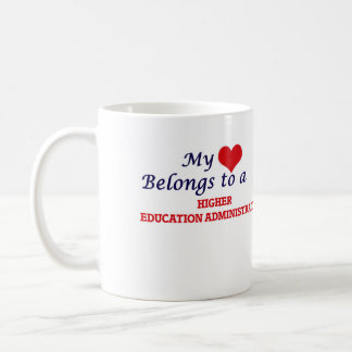 My heart belongs to a Higher Education Administrat Coffee Mug
