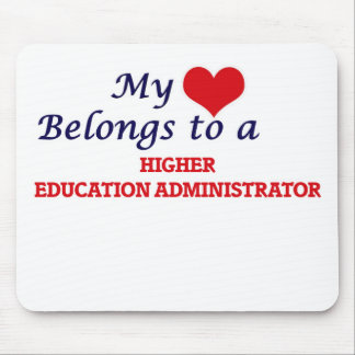 My heart belongs to a Higher Education Administrat Mouse Pad