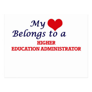 My heart belongs to a Higher Education Administrat Postcard