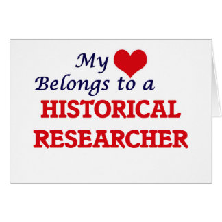 My heart belongs to a Historical Researcher Card