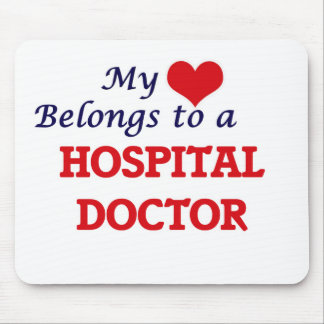 My heart belongs to a Hospital Doctor Mouse Pad