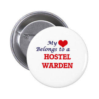 My heart belongs to a Hostel Warden Button