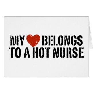 My Heart Belongs to a Hot Nurse Card