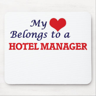 My heart belongs to a Hotel Manager Mouse Pad