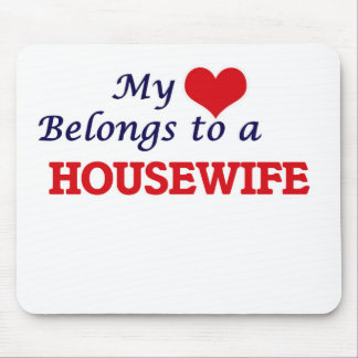 My heart belongs to a Housewife Mouse Pad