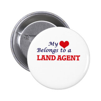 My heart belongs to a Land Agent Pinback Button