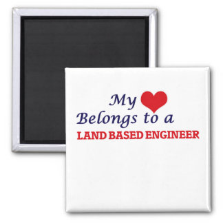 My heart belongs to a Land Based Engineer Magnet