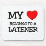 My Heart Belongs To A LATENER Mouse Mat