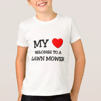 My Heart Belongs To A LAWN MOWER T-Shirt