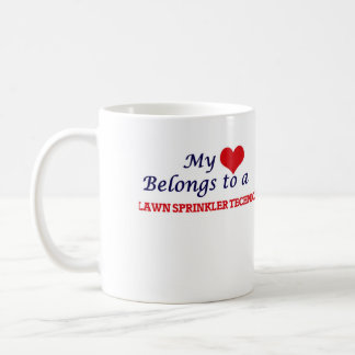 My heart belongs to a Lawn Sprinkler Technician Coffee Mug