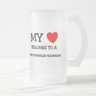 My Heart Belongs To A LAWN SPRINKLER TECHNICIAN Frosted Glass Beer Mug