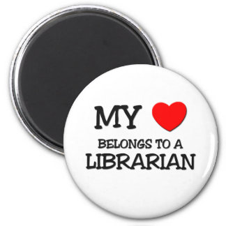 My Heart Belongs To A LIBRARIAN 2 Inch Round Magnet