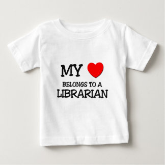 My Heart Belongs To A LIBRARIAN Baby T-Shirt
