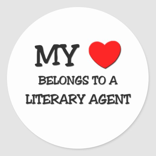 My Heart Belongs To A LITERARY AGENT Stickers