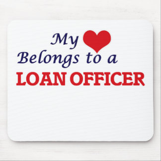 My heart belongs to a Loan Officer Mouse Pad