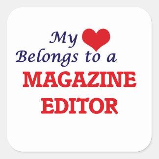 My heart belongs to a Magazine Editor Square Sticker