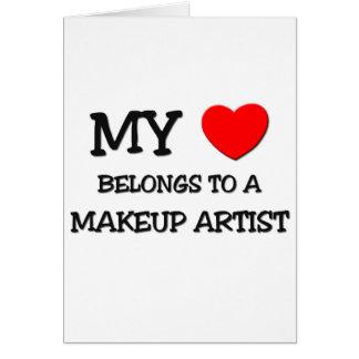 My Heart Belongs To A MAKEUP ARTIST Greeting Card