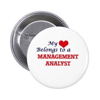 My heart belongs to a Management Analyst Pinback Button