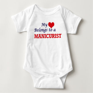My heart belongs to a Manicurist Baby Bodysuit