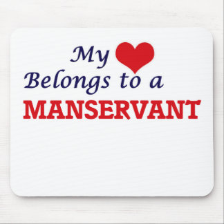 My heart belongs to a Manservant Mouse Pad
