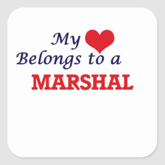 My heart belongs to a Marshal Square Sticker