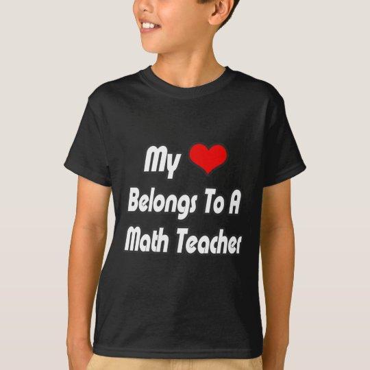My Heart Belongs To A Math Teacher T-Shirt