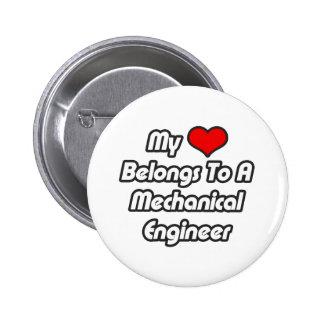 My Heart Belongs To A Mechanical Engineer Button