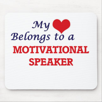 My heart belongs to a Motivational Speaker Mouse Pad