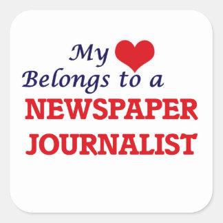 My heart belongs to a Newspaper Journalist Square Sticker