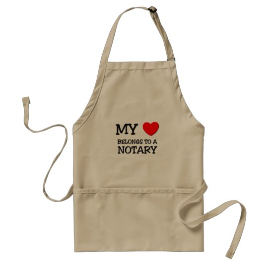 My Heart Belongs To A NOTARY Adult Apron