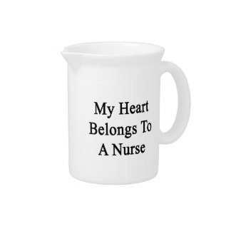 My Heart Belongs To A Nurse Drink Pitcher