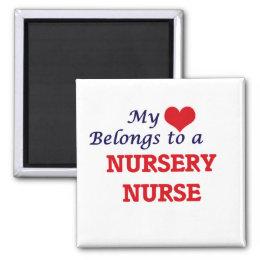 My heart belongs to a Nursery Nurse Magnet